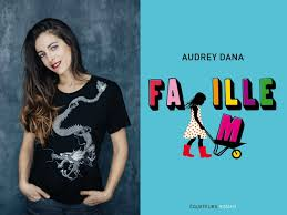 Audrey dana famille